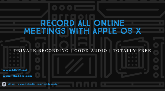 Record All Online Meetings with Apple OS X